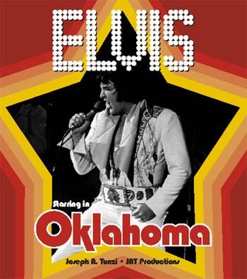 Elvis Starring in Oklahoma Joseph A. Tunzi